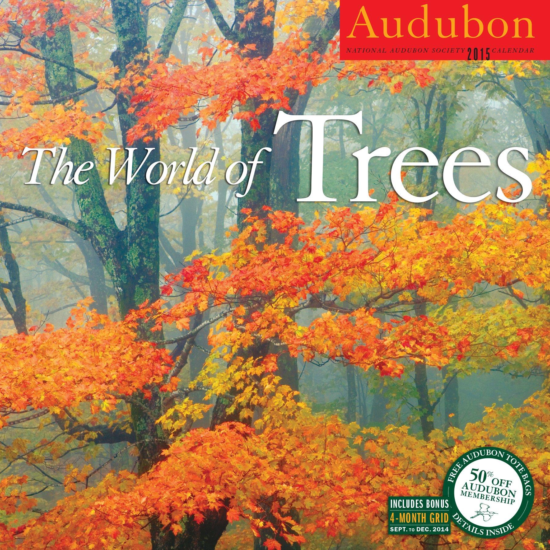 Amazon.com: Audubon the World of Trees Calendar 2015 (9781579655761):  National Audubon Society: Books