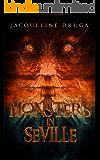 Monsters in Seville
