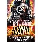 Alien Warrior Bound (Galactic Gladiator Games Book 1)