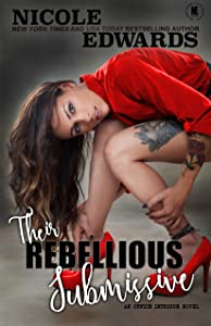 Their Rebellious Submissive (Office Intrigue Book 3)