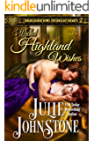 Wicked Highland Wishes (Highlander Vows: Entangled Hearts Book 2)