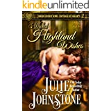 Wicked Highland Wishes (Highlander Vows- Entangled Hearts Book 2)