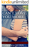 Can't Love You More: (Love You More- Book 1