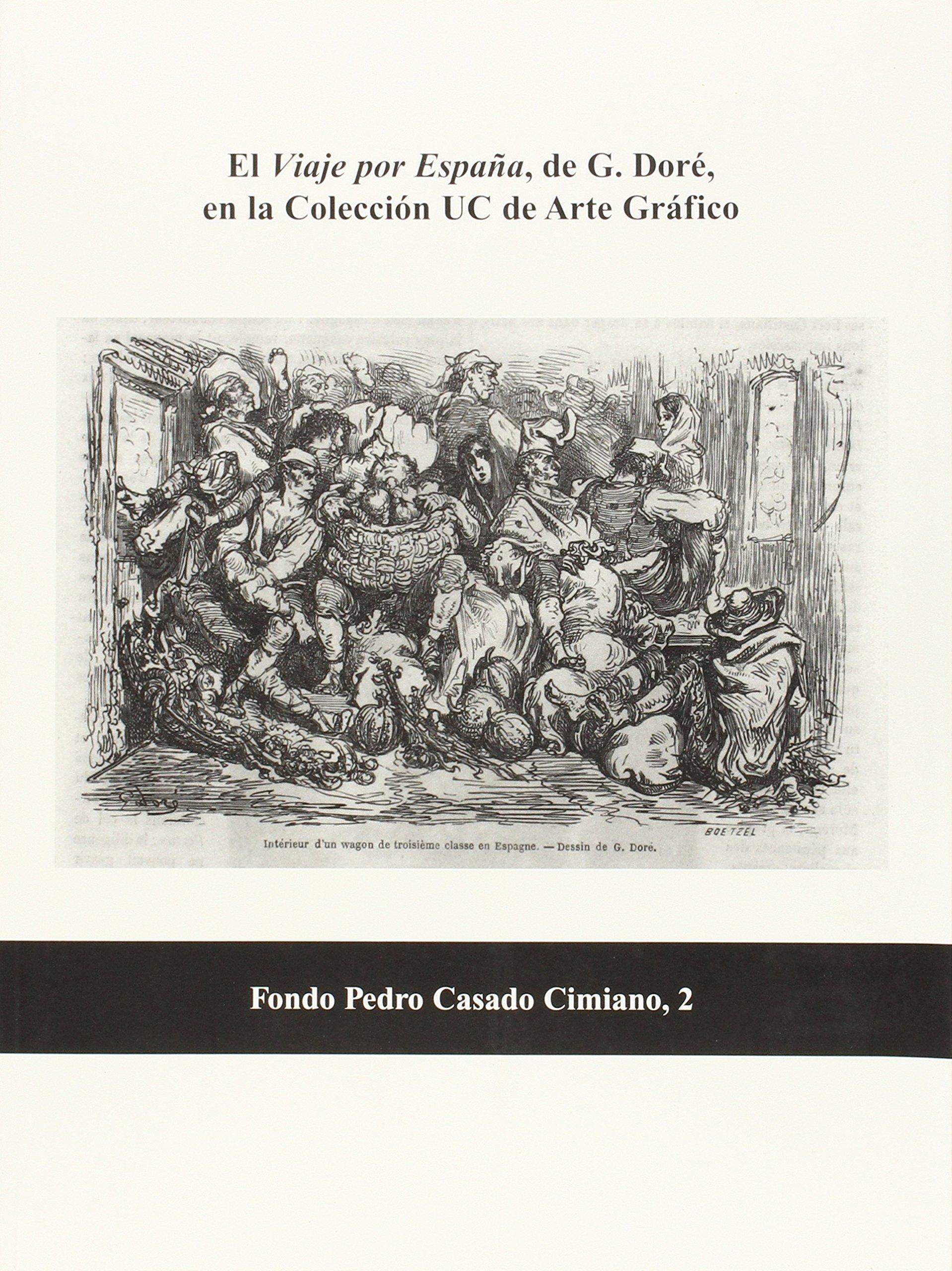 El Viaje por España, de G. Doré, en la Colección UC de Arte ...