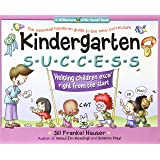 Kindergarten Success: Helping Children Excel Right from the Start (Williamson Little Hands Series)