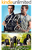 Hot Under the Collar (Love Off the Leash)