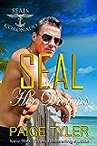 SEAL of Her Dreams (SEALs of Coronado Book 0)