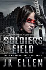 Soldiers Field: Prequel to the Octagon Series (Octagon Series Prequel Book 1) Kindle Edition