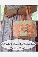 Peaches & Cream Purse Crochet Pattern (Pretty Purse Patterns Book 3) Kindle Edition