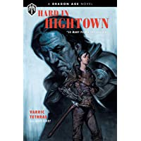 Dragon Age: Hard in Hightown (Dragon Age Novel)