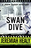 Swan Dive (The John Cuddy Mysteries Book 4)