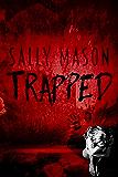 Trapped (Hide & Seek Book 1)