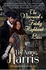 The Viscount's Feisty Highland Lass (Daring Damsels Book 1) Kindle Edition
