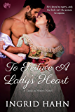 To Seduce a Lady's Heart (The Landon Sisters)