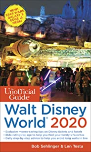 The Unofficial Guide to Walt Disney World 2020 (The Unofficial Guides)