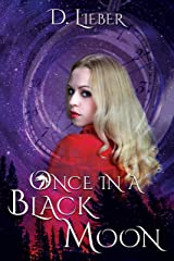 Once in a Black Moon Kindle Edition