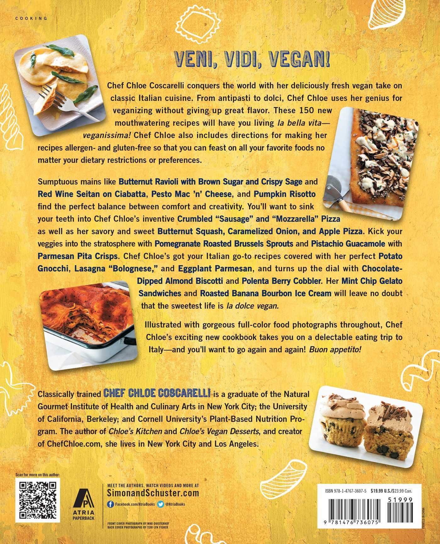 Chloe's Vegan Italian Kitchen: 150 Pizzas, Pastas, Pestos, Risottos, & Lots of Creamy Italian Classics by Atria Books