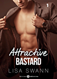 Attractive Bastard – 1 (French Edition)