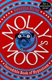 Molly Moon's Incredible Book of Hypnotism: Molly Moon 1