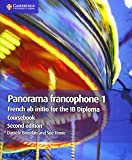 IB Diploma: Panorama francophone 1 Coursebook: French ab initio for the IB Diploma