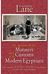 An Account of the Manners and Customs of the Modern Egyptians Kindle Edition