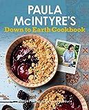 Paula Mcintyre's Down to Earth Cookbook