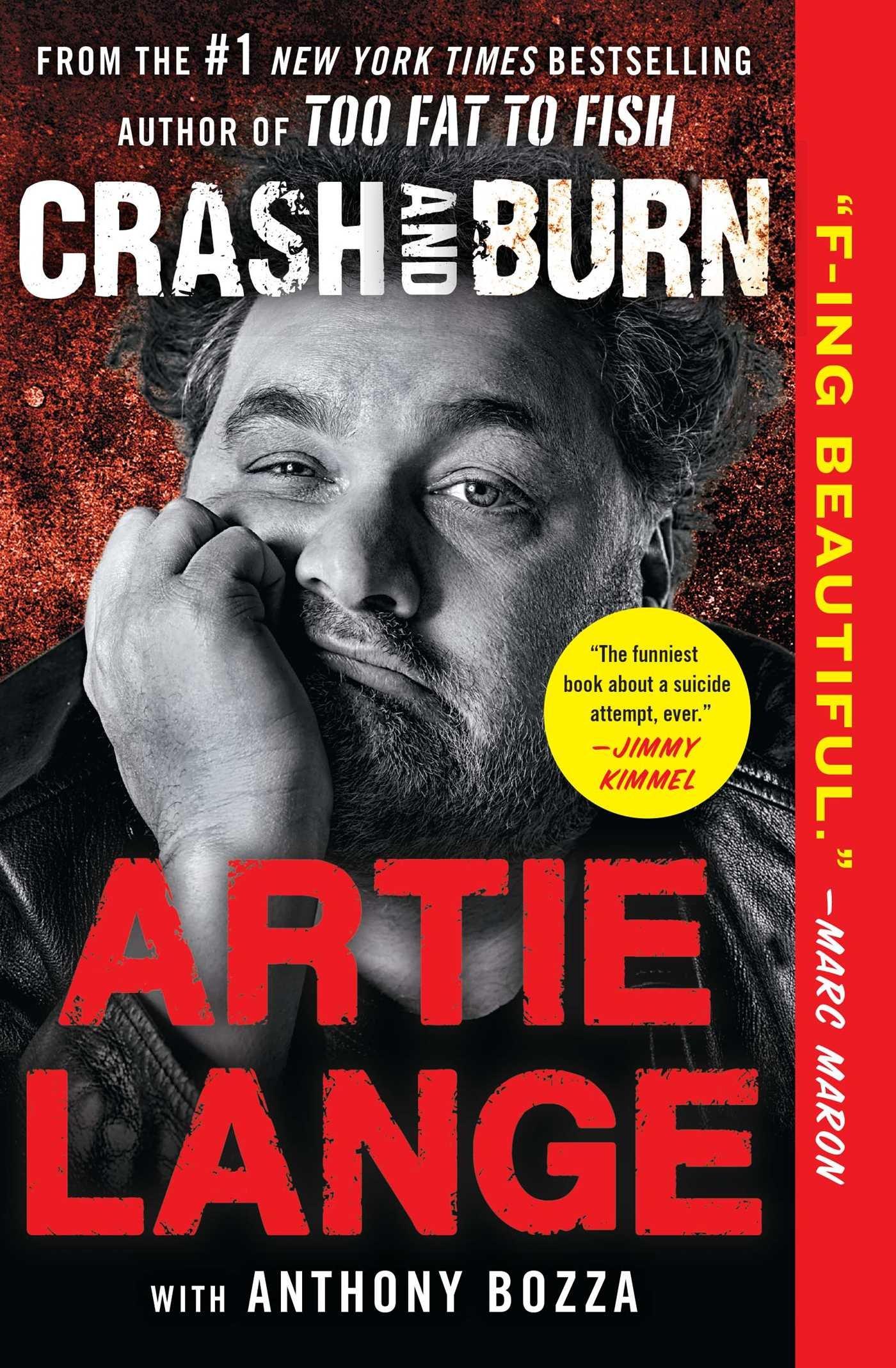 amazon crash and burn artie lange anthony bozza comedy