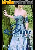 O Duque: Nova Edição - Revisada e Ampliada (Casamento Arranjado Livro 1)