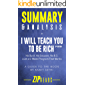 Summary & Analysis of I Will Teach You to Be Rich, Second Edition: No Guilt. No Excuses. No BS. Just a 6-Week Program That Works | A Guide to the Book by Ramit Sethi (English Edition)