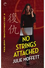 No Strings Attached: A Lexi Carmichael Mystery, Book Eight Kindle Edition
