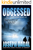 Obsessed (The Curtis Chronicles Book 2)