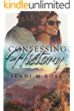 Confessing History (Freehope Book 3)
