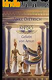 Ramses - Geliebt von Amun -: Sechster Teil des Romans aus dem alten Ägypten über Ramses II. (German Edition)