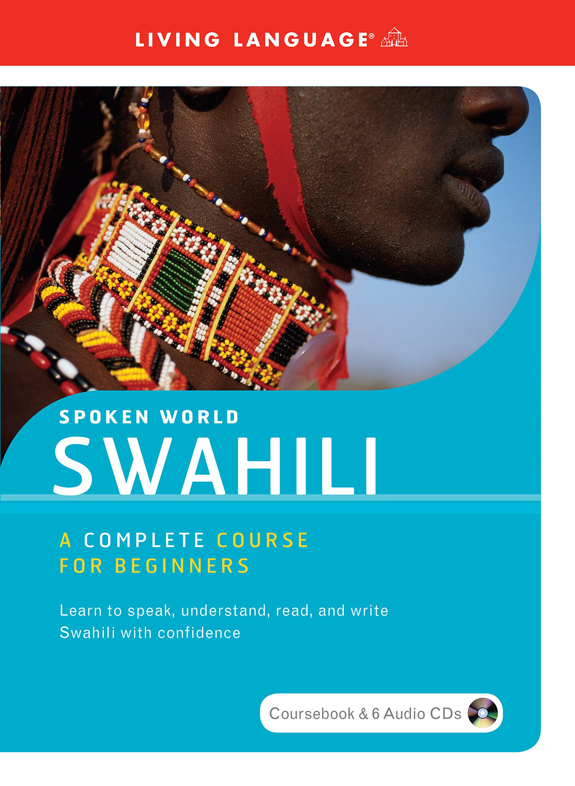 Swahili: A Complete Course for Beginners (Spoken World) (Book & CD) by Living Language