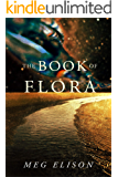The Book of Flora (The Road to Nowhere 3)