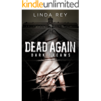 Dead Again: Dark Dreams: (The Dead Again Series, Book 1)