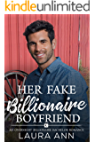 Her Fake Billionaire Boyfriend (Overnight Billionaire Bachelor Book 3)
