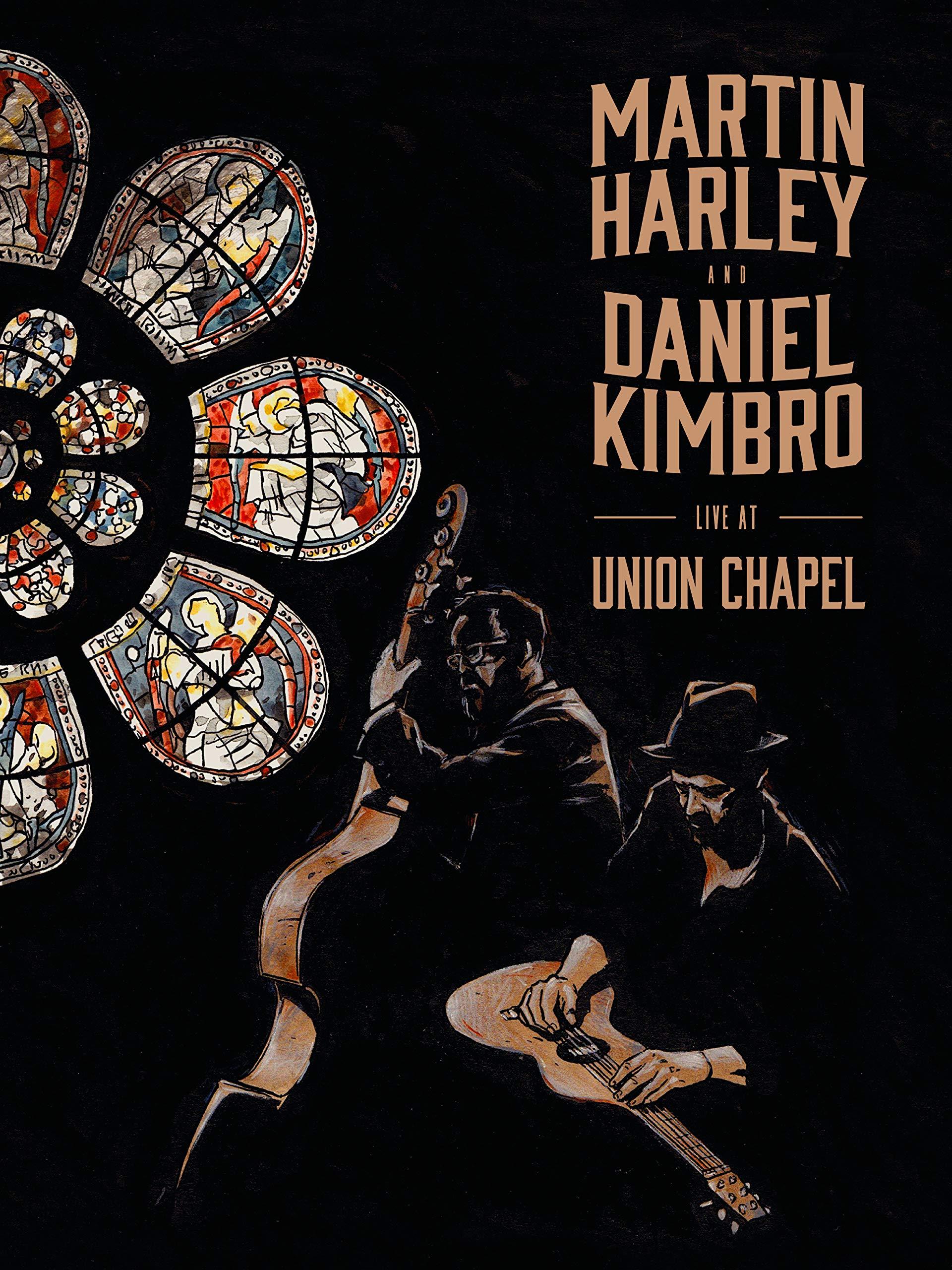 Martin Harley & Daniel Kimbro - Live at the Union Chapel on Amazon Prime Video UK