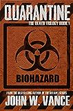 Quarantine (The Death Trilogy Book 1)