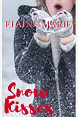 Snow Kisses Kindle Edition
