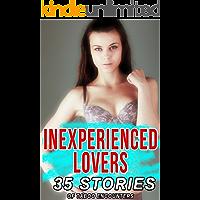 Inexperienced Lovers: 35 Taboo Stories