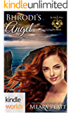 World of de Wolfe Pack: Bhrodi's Angel (Kindle Worlds Novella)