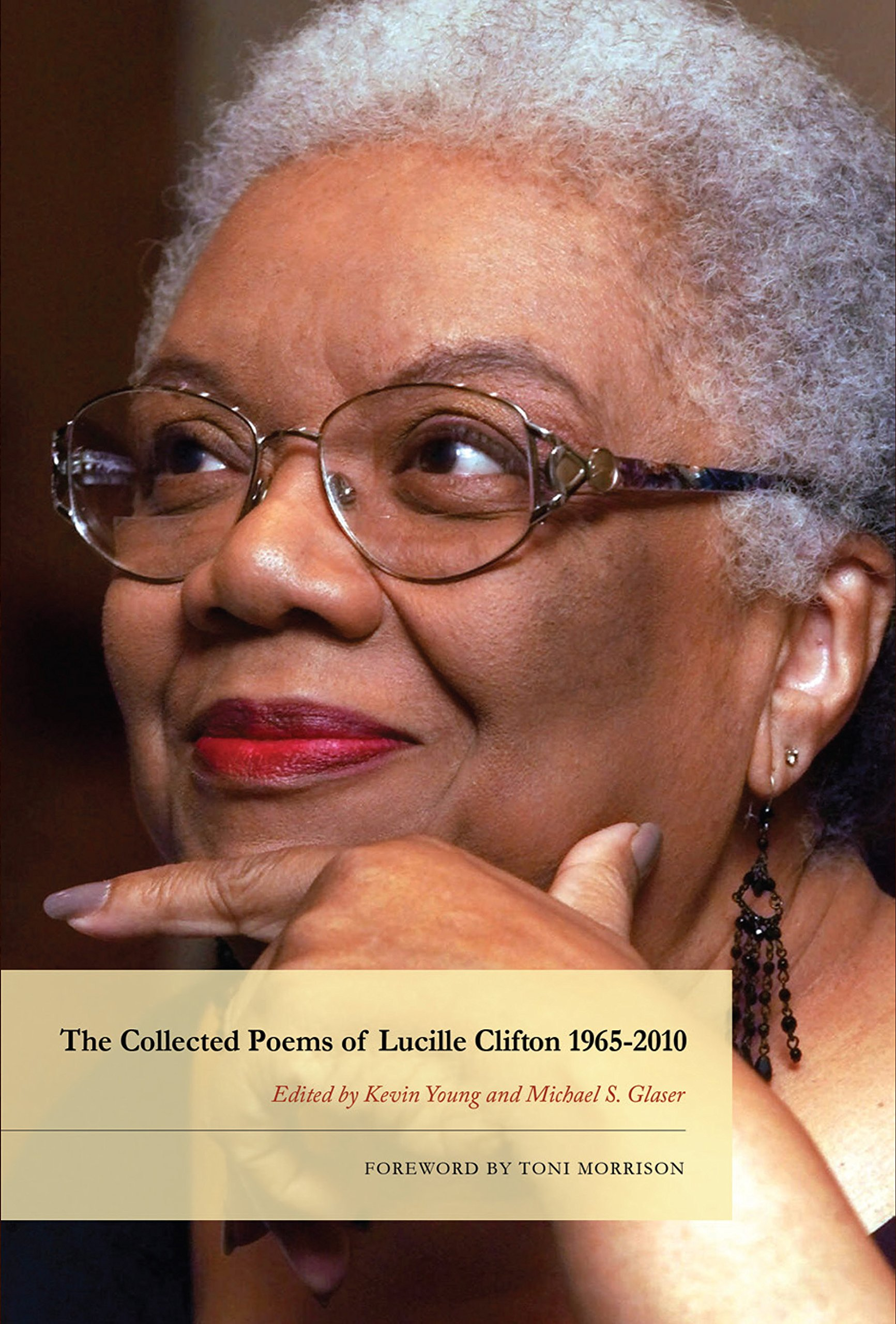 Amazon: The Collected Poems Of Lucille Clifton 19652010 (american  Poets Continuum) (9781934414903): Lucille Clifton, Kevin Young, Michael S  Glaser,