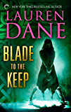 Blade to the Keep (Goddess With a Blade)