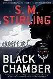 Black Chamber (A Novel of an Alternate World War)