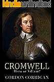 Cromwell: Hero or Villain