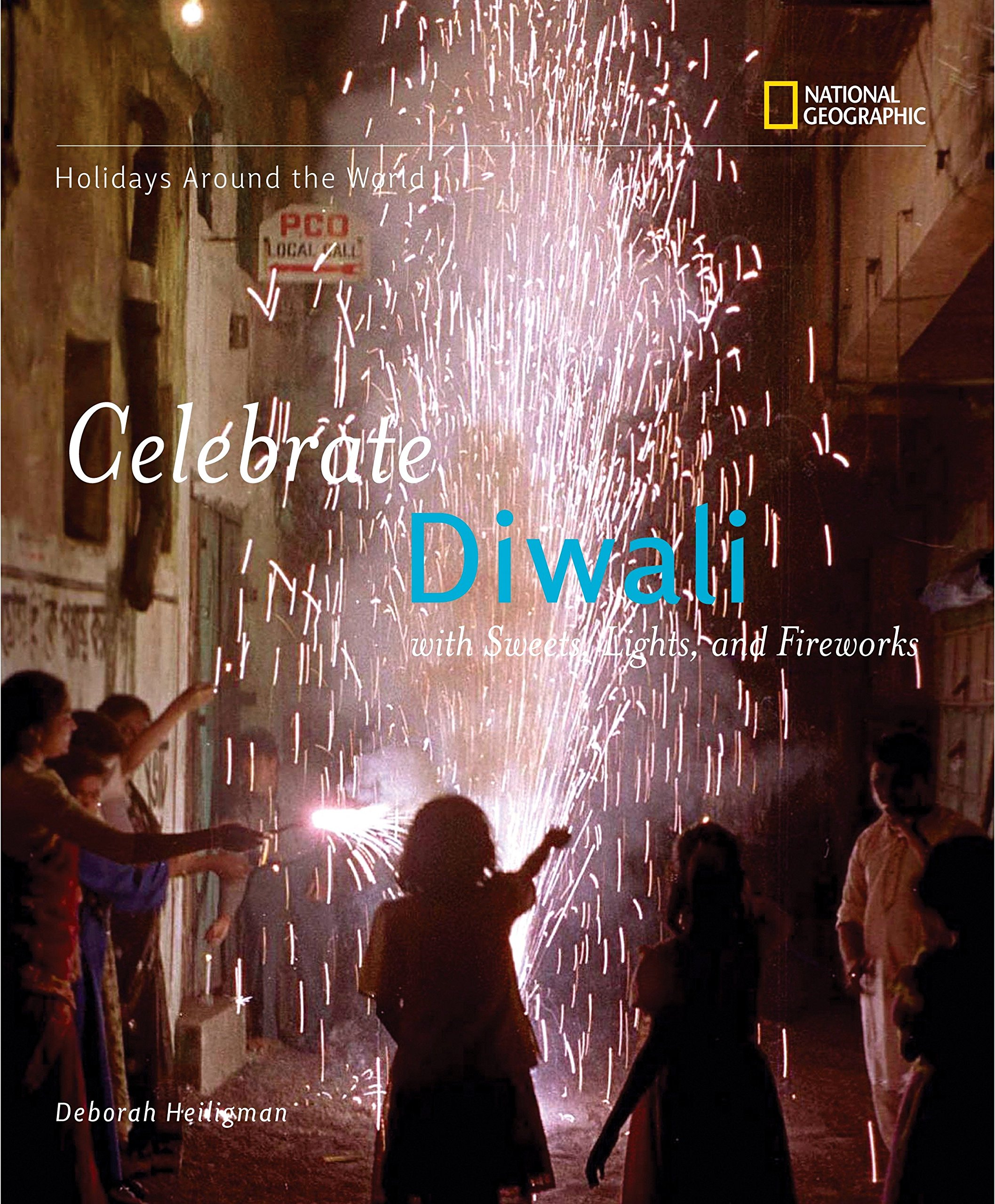 Download Holidays Around the World: Celebrate Diwali: With Sweets, Lights, and Fireworks ebook