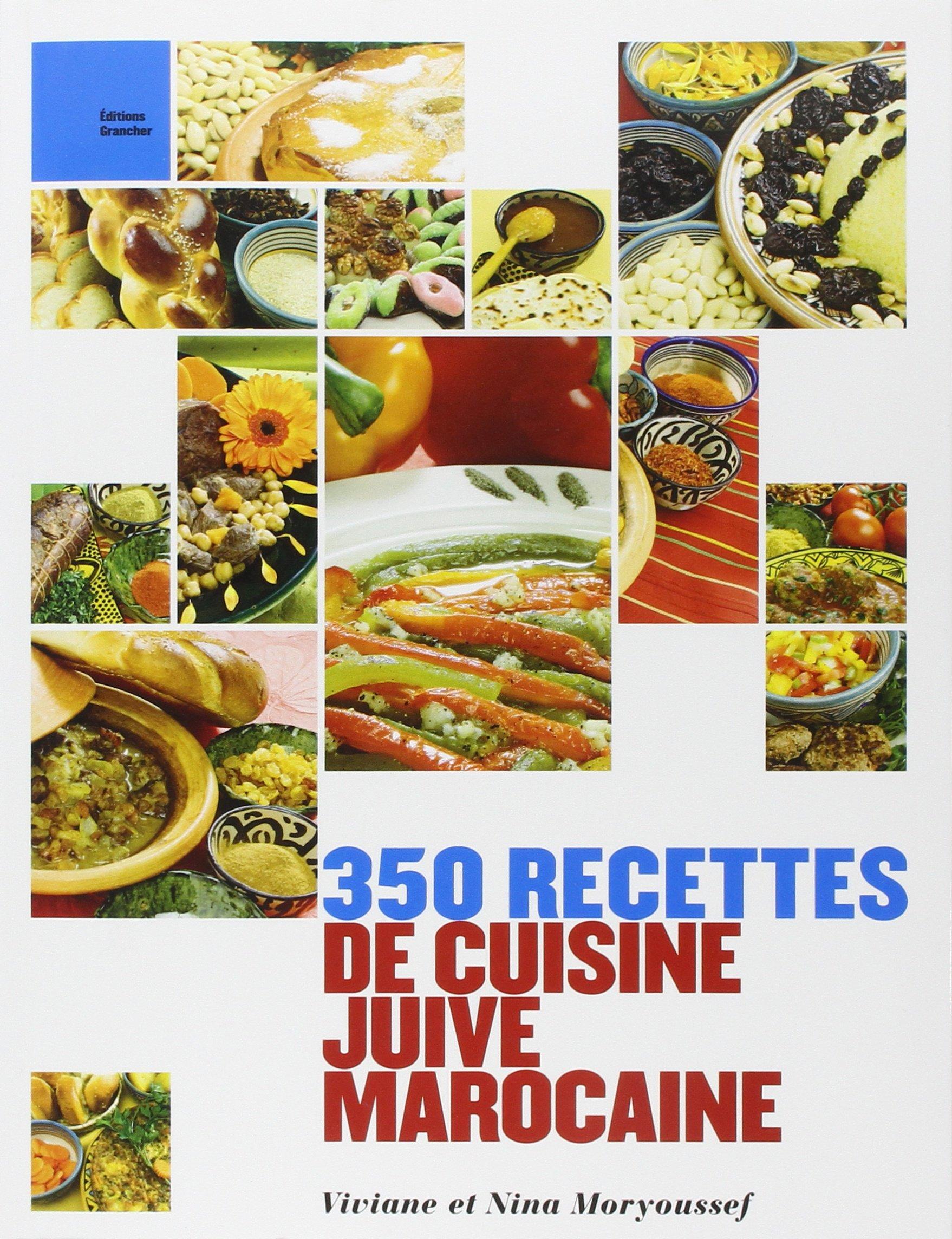 Amazonfr 350 Recettes De Cuisine Juive Marocaine Viviane Nina