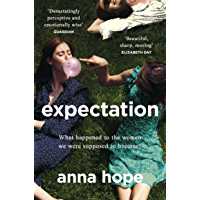 Expectation: The most razor-sharp and heartbreaking novel of the year (English Edition)