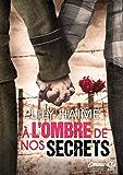 À l'ombre de nos secrets (Milady Emma) (French Edition)